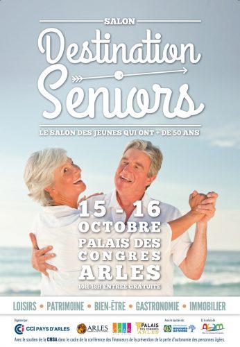 Arles info destination seniors deux jours pour s informer for Salon des seniors 2017